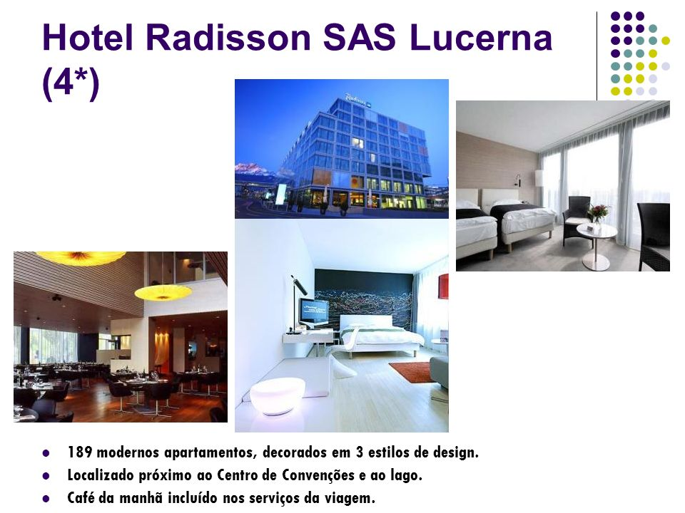 Hotel Radisson SAS Lucerna (4*)