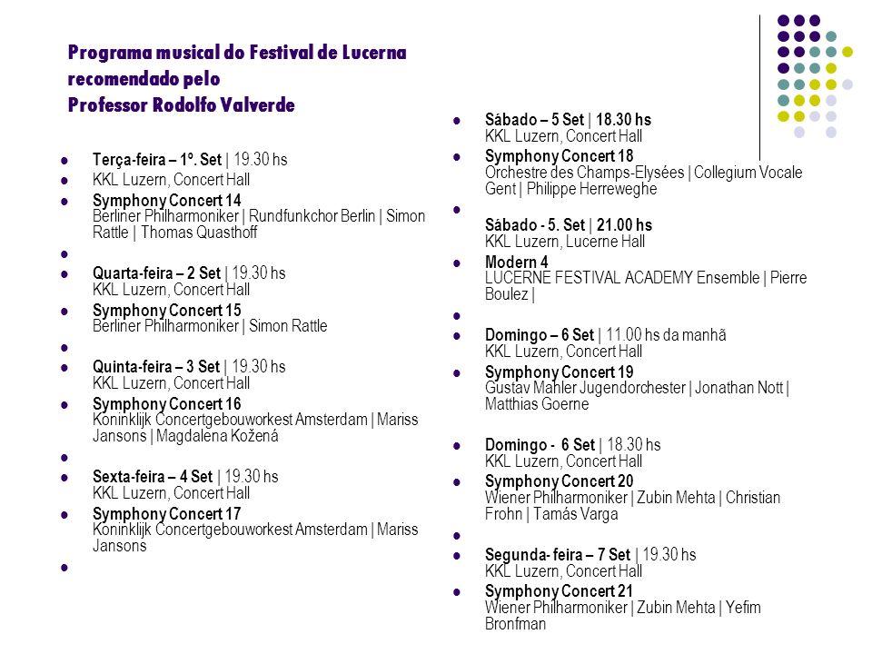 Programa musical do Festival de Lucerna recomendado pelo Professor Rodolfo Valverde
