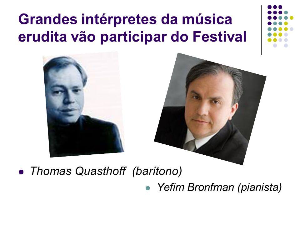 Grandes intérpretes da música erudita vão participar do Festival