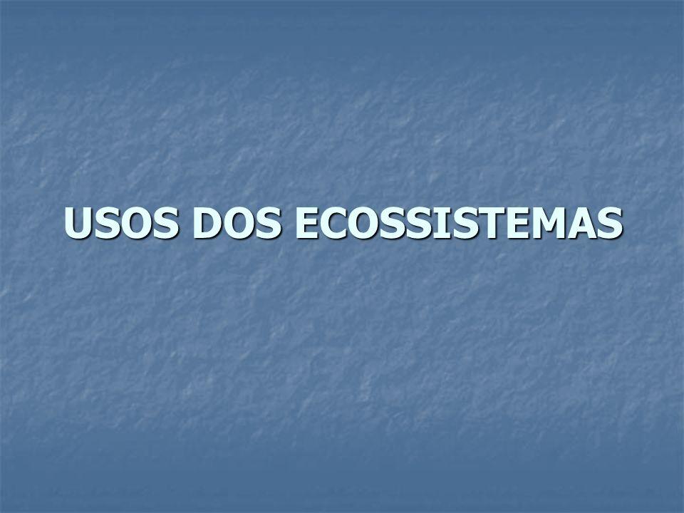 USOS DOS ECOSSISTEMAS