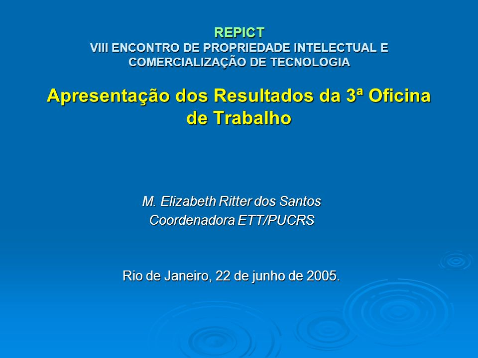 M. Elizabeth Ritter dos Santos Coordenadora ETT/PUCRS