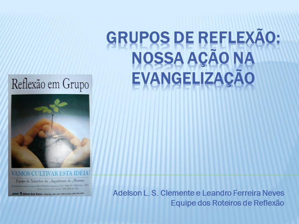 Grupos de Reflexão: nossa ação na evangelização