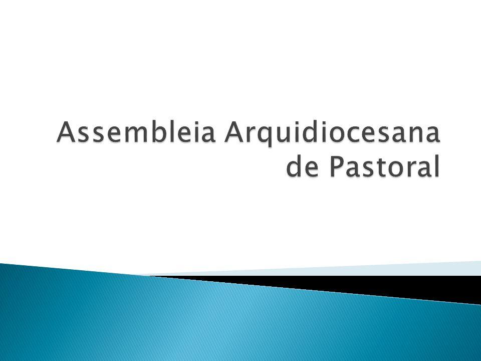Assembleia Arquidiocesana de Pastoral