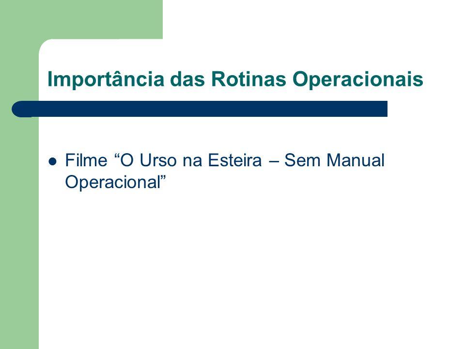 Importância das Rotinas Operacionais