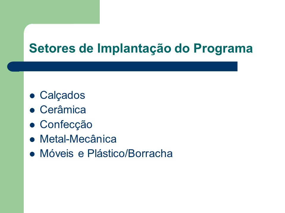 Setores de Implantação do Programa