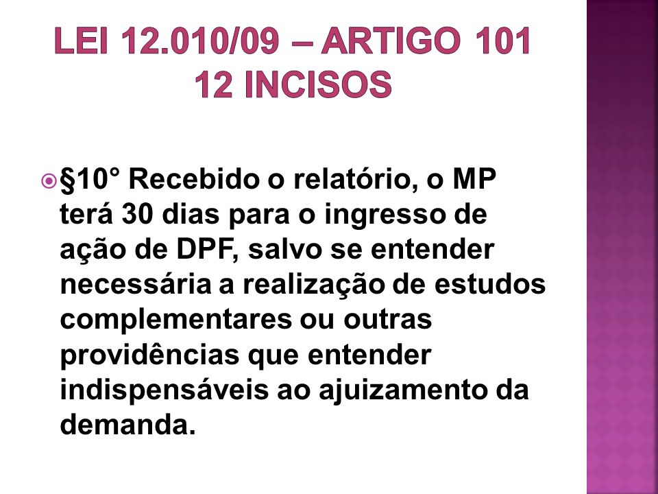 LEI 12.010/09 – artigo 101 12 incisos