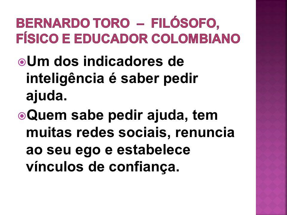 BERNARDO TORO – filósofo, físico e educador colombiano
