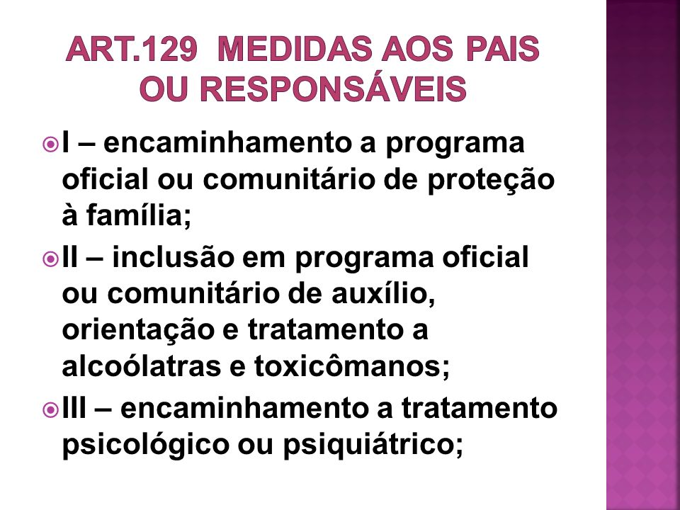 ART.129 Medidas aos pais ou responsáveis