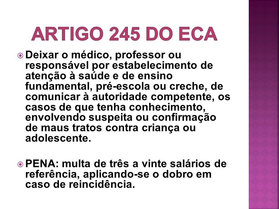 ARTIGO 245 do ECA