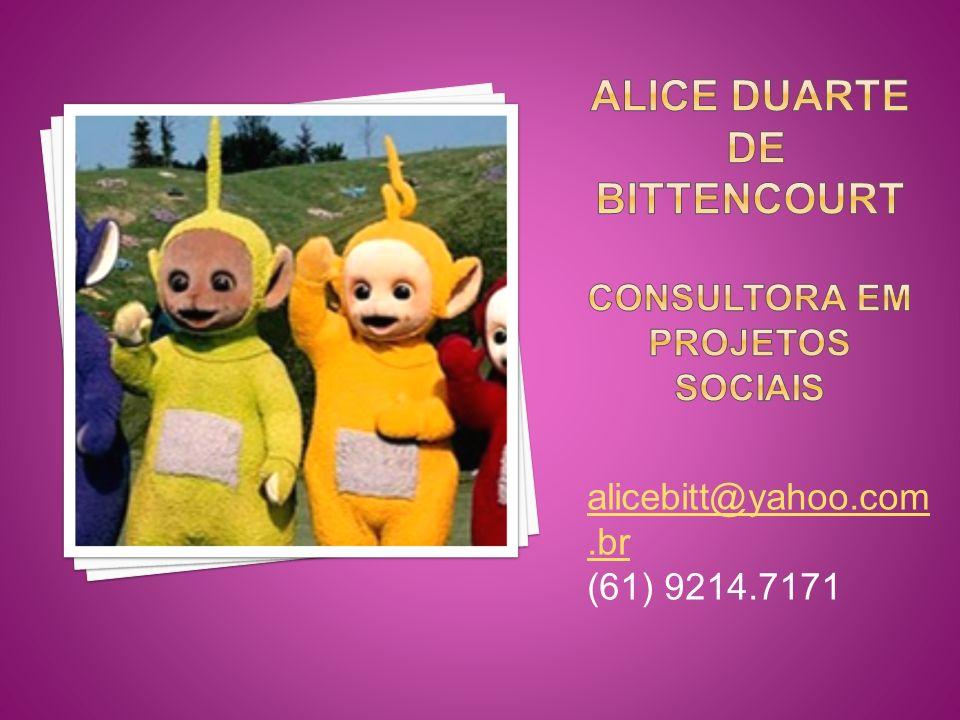 Alice duarte de bittencourt consultora em projetos sociais