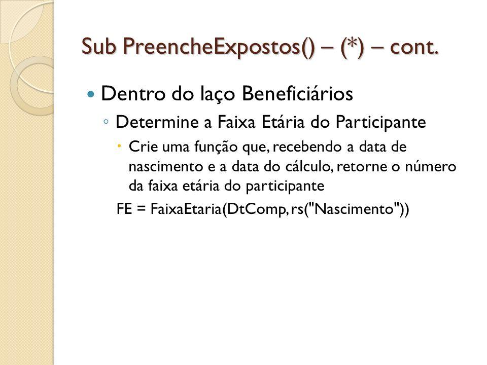 Sub PreencheExpostos() – (*) – cont.