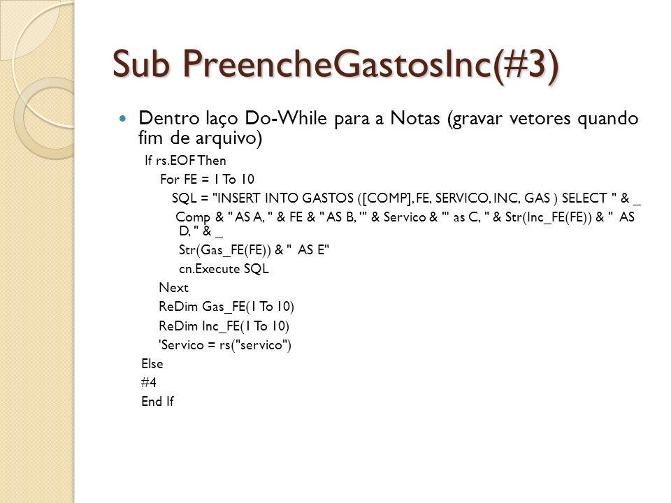 Sub PreencheGastosInc(#3)