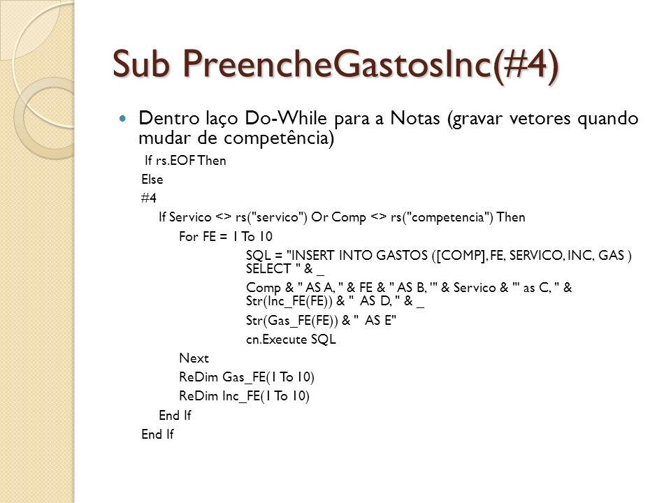 Sub PreencheGastosInc(#4)