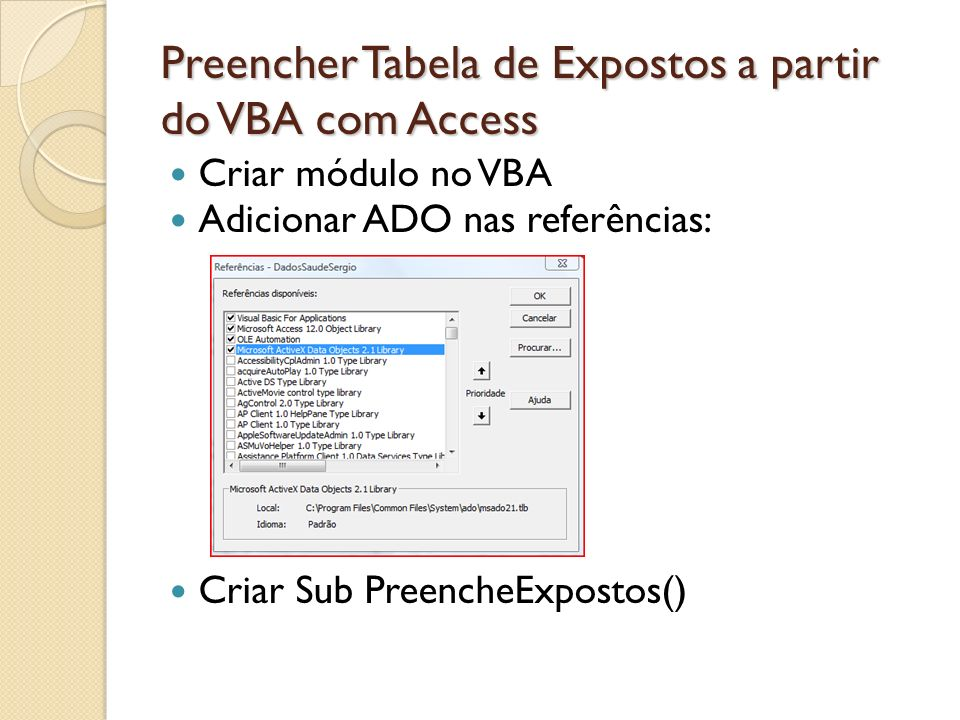 Preencher Tabela de Expostos a partir do VBA com Access