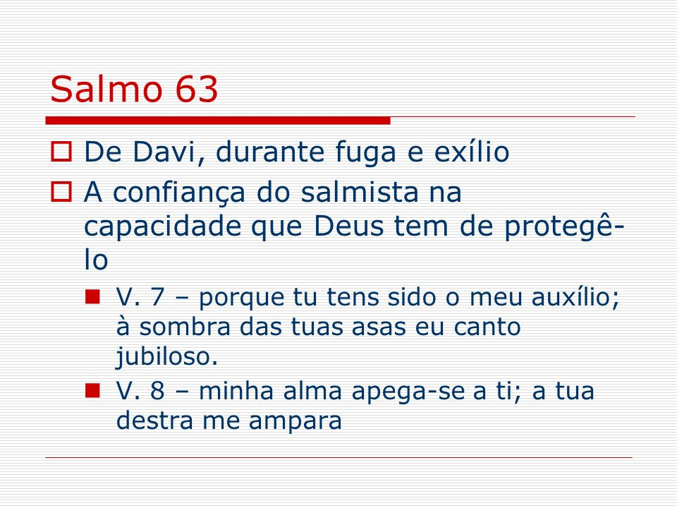 Salmo 63 De Davi, durante fuga e exílio