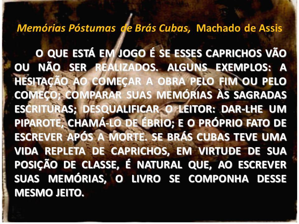 Memórias Póstumas de Brás Cubas, Machado de Assis