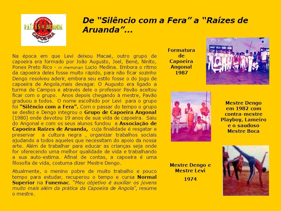 Formatura de Capoeira Angonal 1987 Mestre Dengo e Mestre Levi