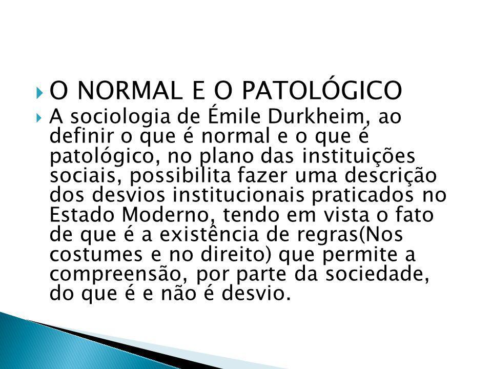 O NORMAL E O PATOLÓGICO