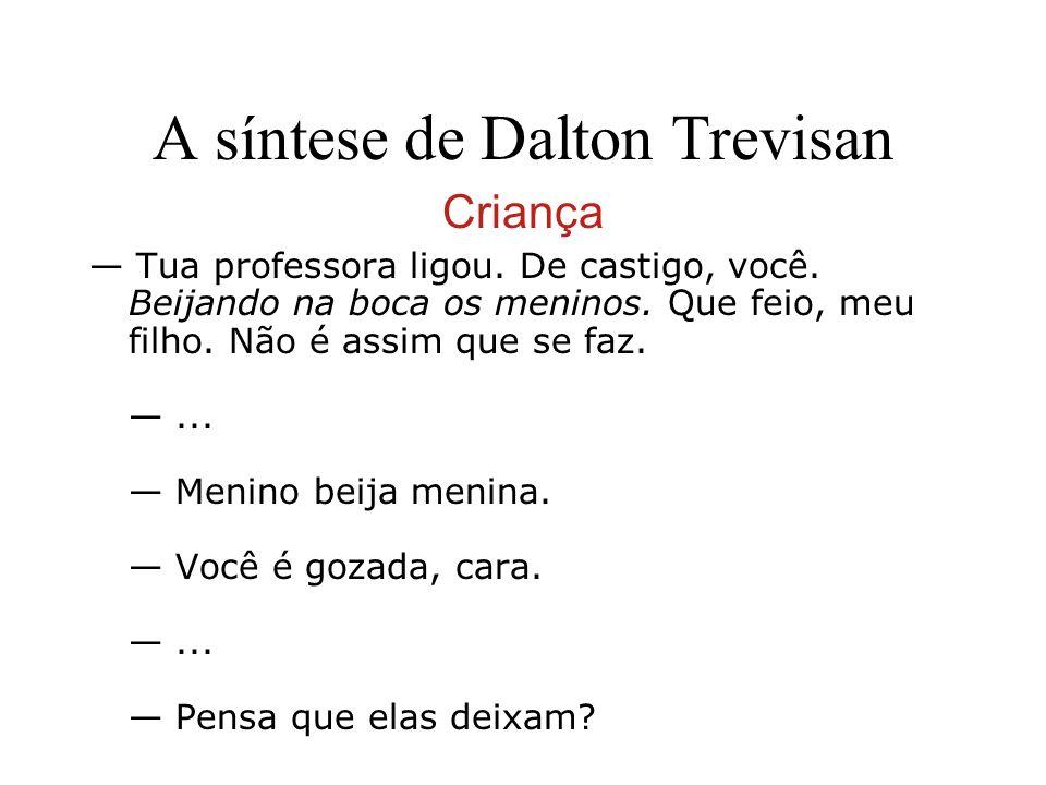 A síntese de Dalton Trevisan