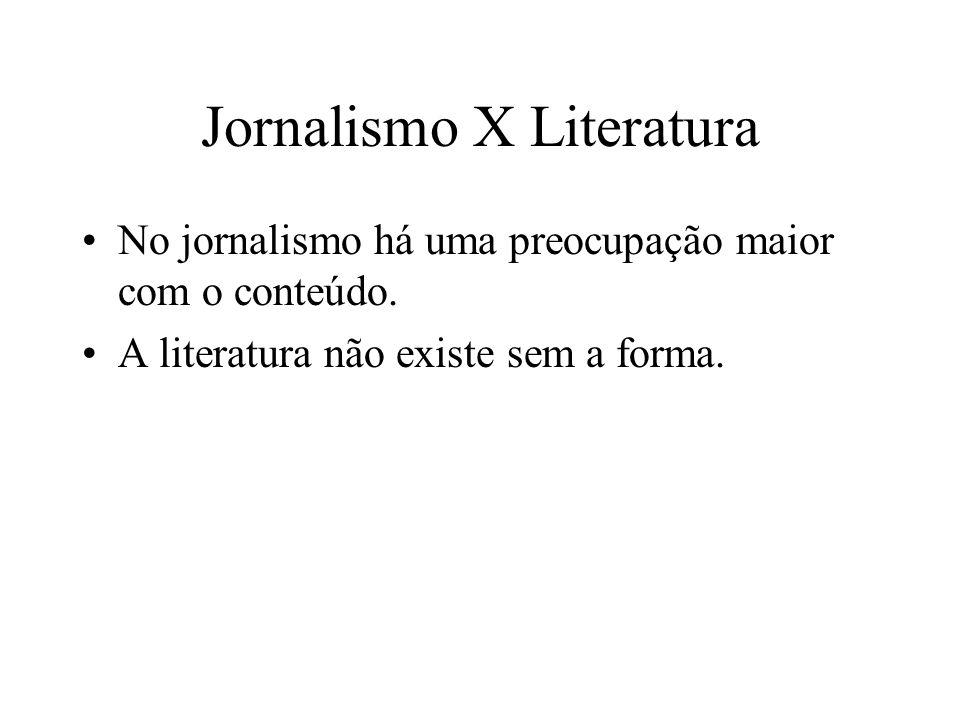 Jornalismo X Literatura