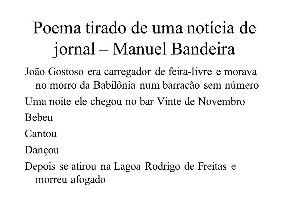 Poema tirado de uma notícia de jornal – Manuel Bandeira