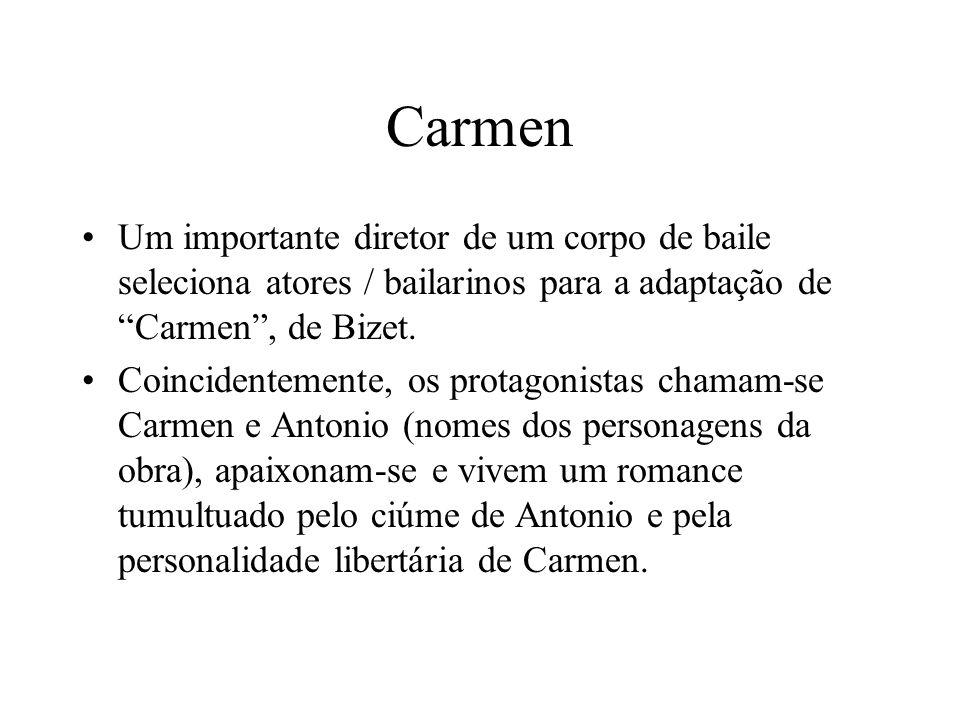 CarmenUm importante diretor de um corpo de baile seleciona atores / bailarinos para a adaptação de Carmen , de Bizet.