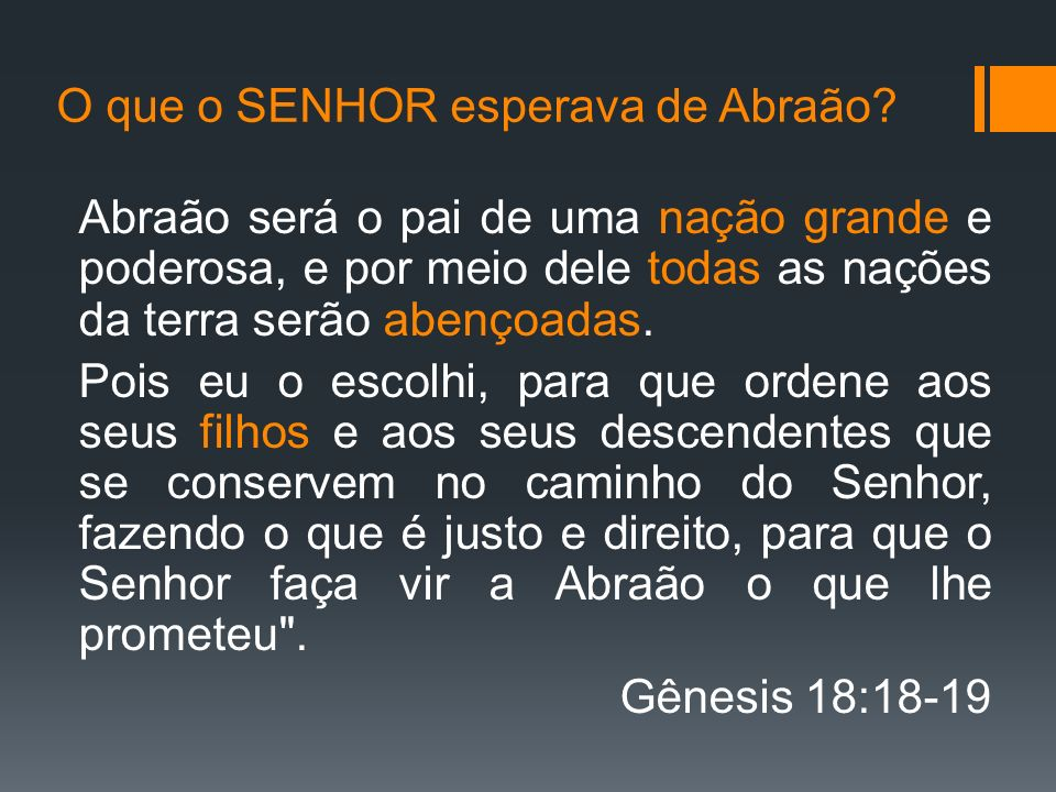 O que o SENHOR esperava de Abraão