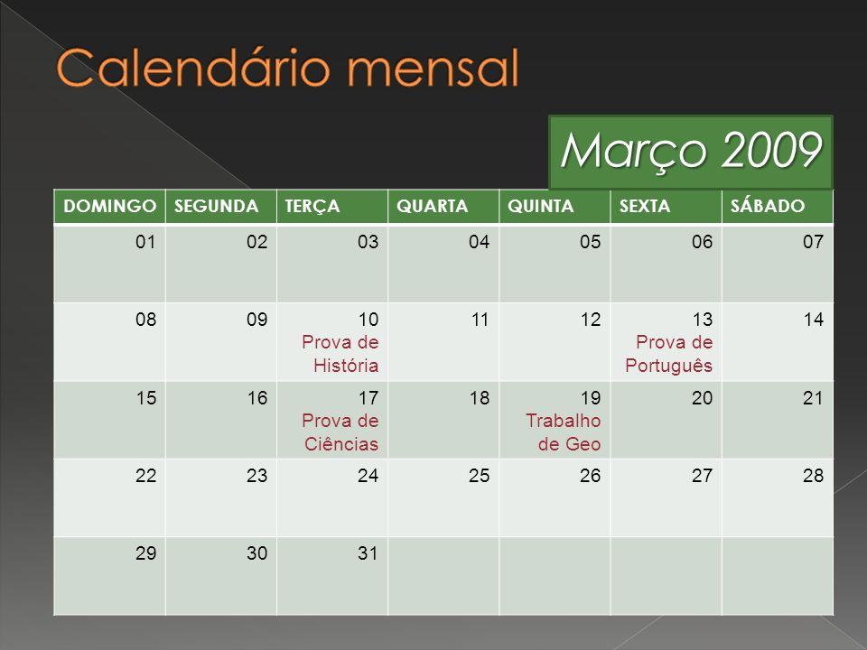 Calendário mensal Março 2009 01 02 03 04 05 06 07 08 09 10