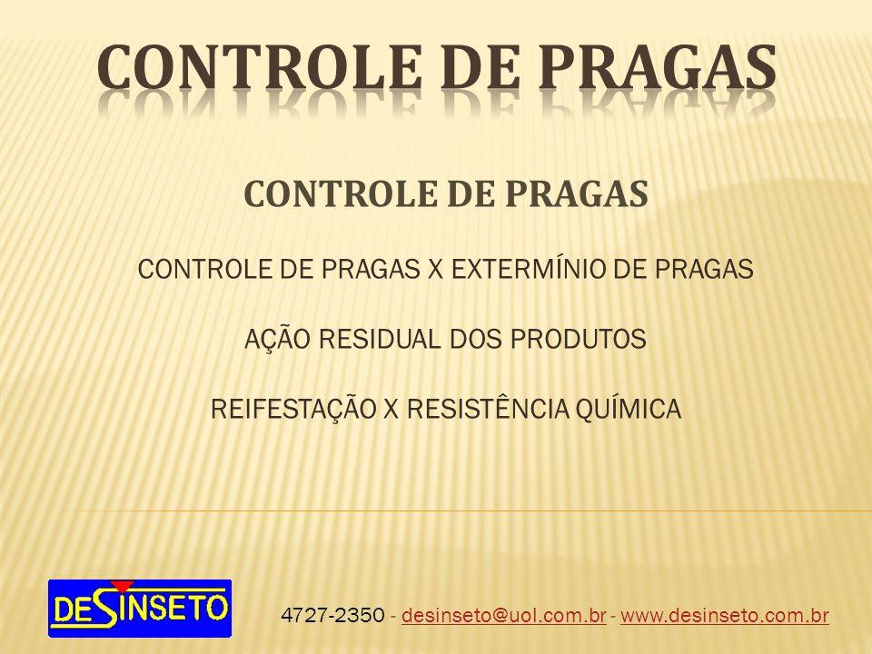CONTROLE DE PRAGAS CONTROLE DE PRAGAS