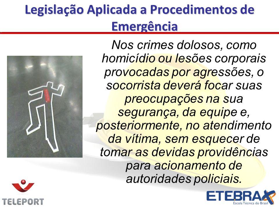 Legislação Aplicada a Procedimentos de Emergência