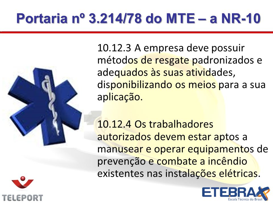 Portaria nº 3.214/78 do MTE – a NR-10