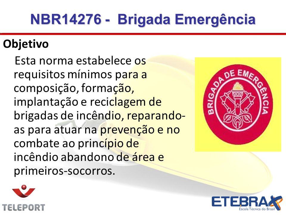 NBR14276 - Brigada Emergência