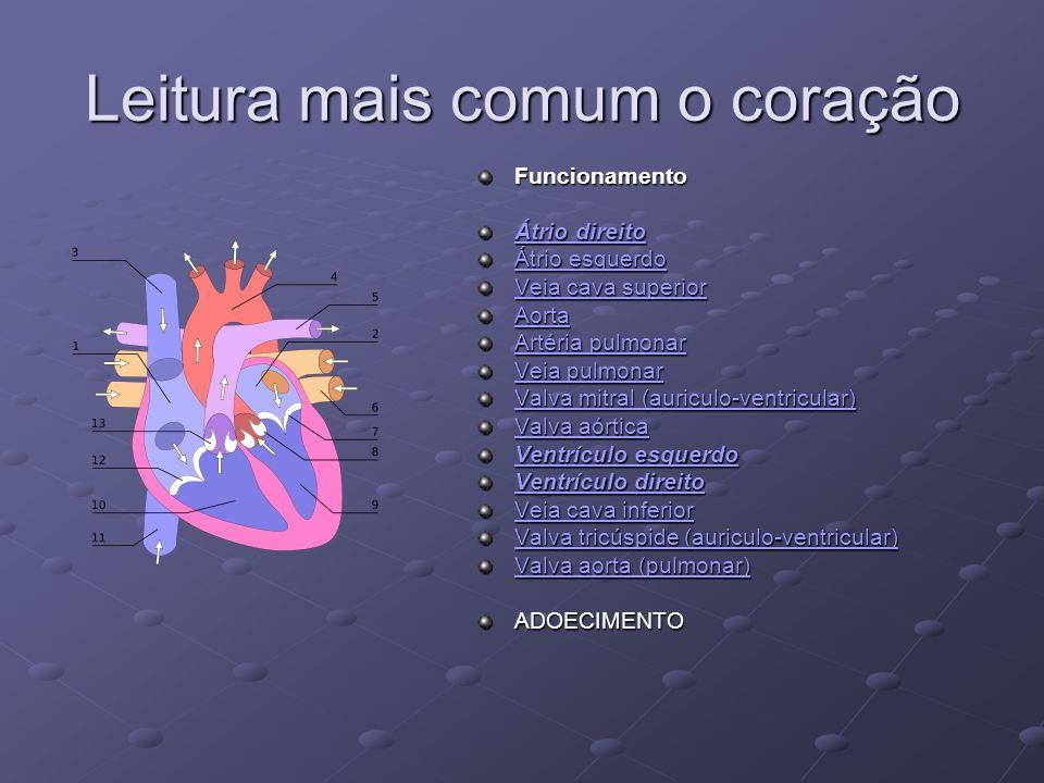 Leitura mais comum o coração
