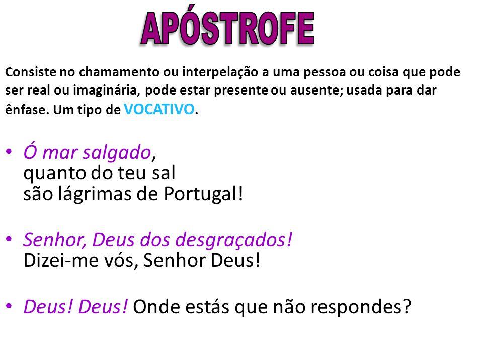Ó mar salgado, quanto do teu sal são lágrimas de Portugal!