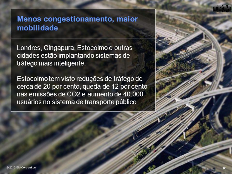 Menos congestionamento, maior mobilidade