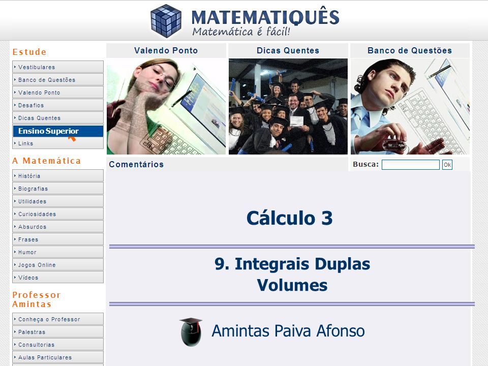 Cálculo 3 9. Integrais Duplas Volumes Amintas Paiva Afonso