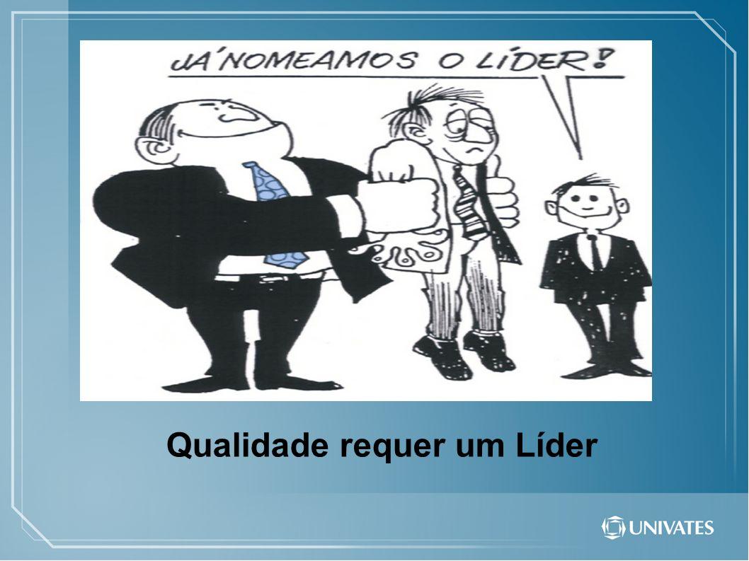 Qualidade requer um Líder