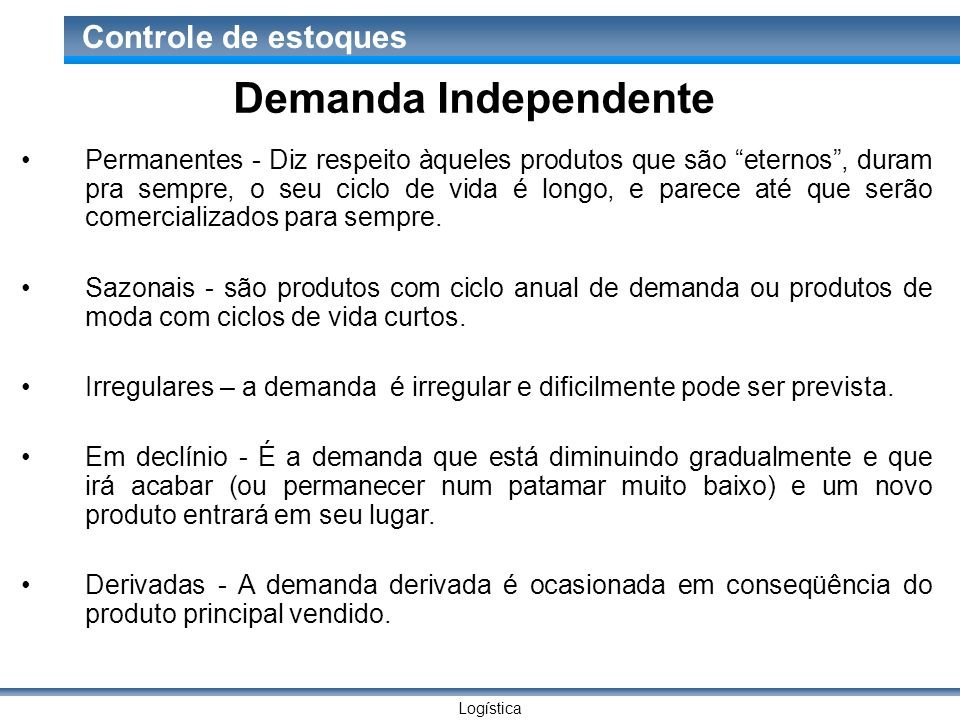 Demanda Independente