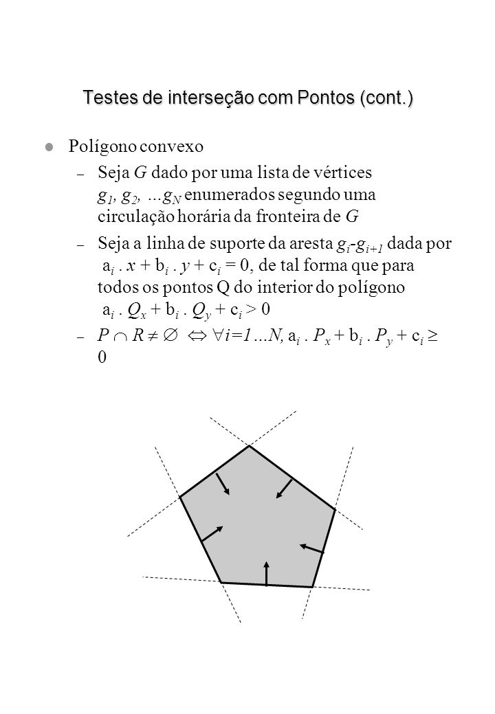 Testes de interseção com Pontos (cont.)