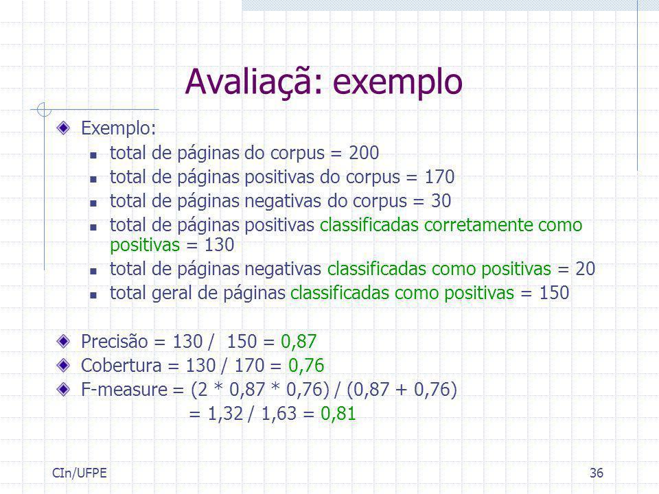 Avaliaçã: exemplo Exemplo: total de páginas do corpus = 200