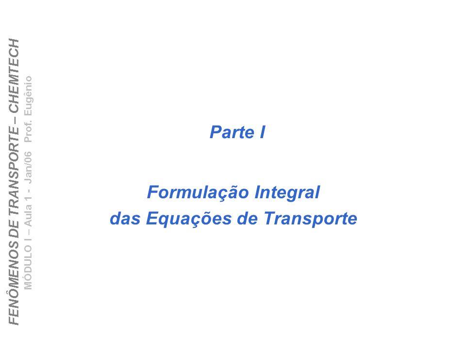 Formulação Integral das Equações de Transporte