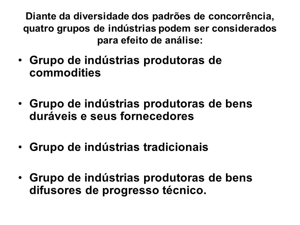 Grupo de indústrias produtoras de commodities