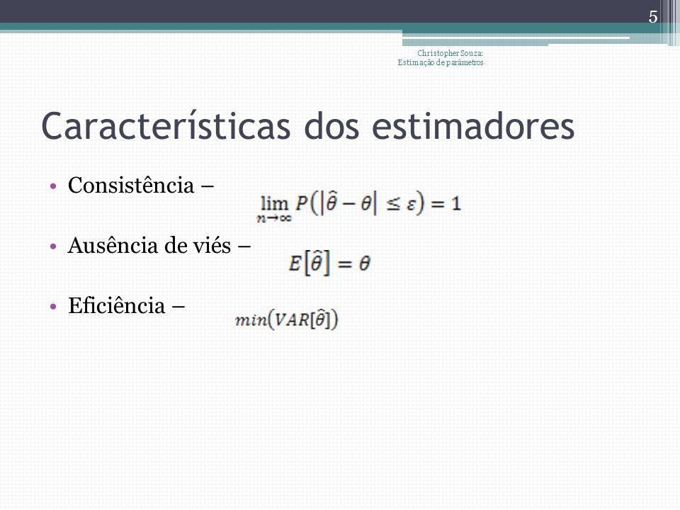 Características dos estimadores