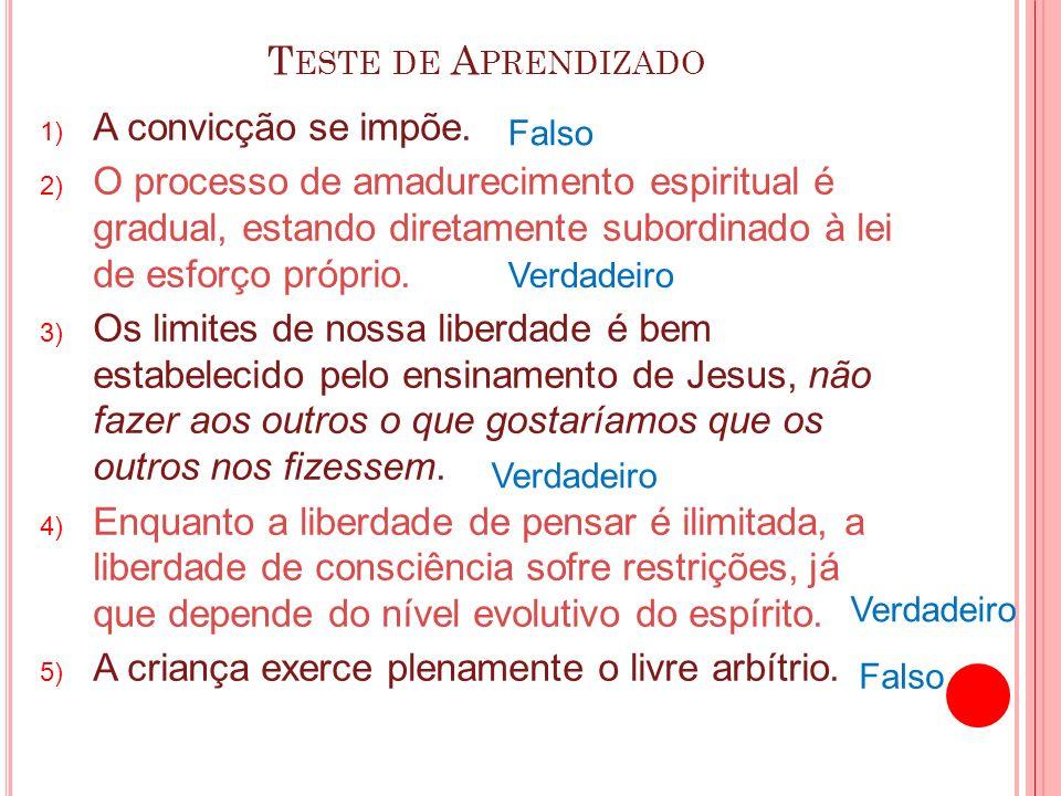 Teste de Aprendizado A convicção se impõe.