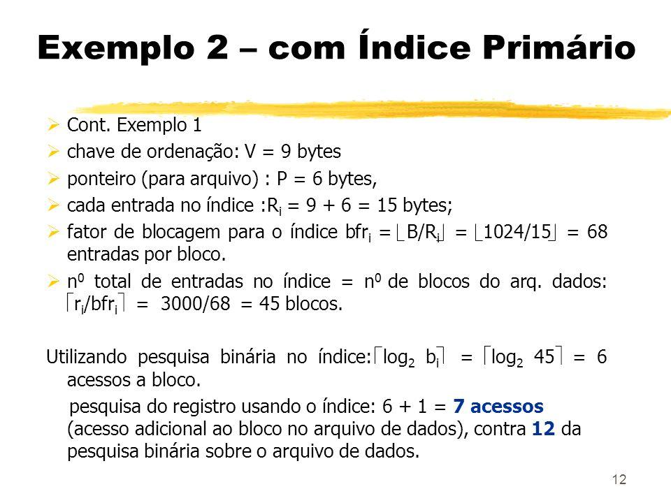 Exemplo 2 – com Índice Primário
