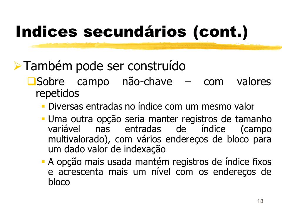 Indices secundários (cont.)