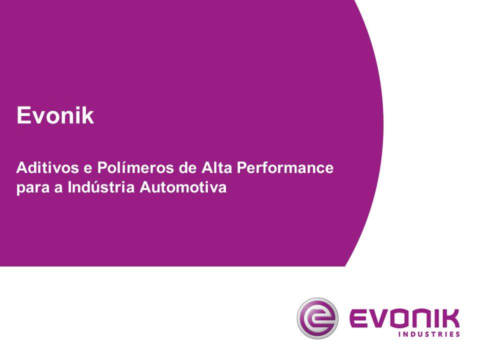 Evonik Aditivos e Polímeros de Alta Performance para a Indústria Automotiva
