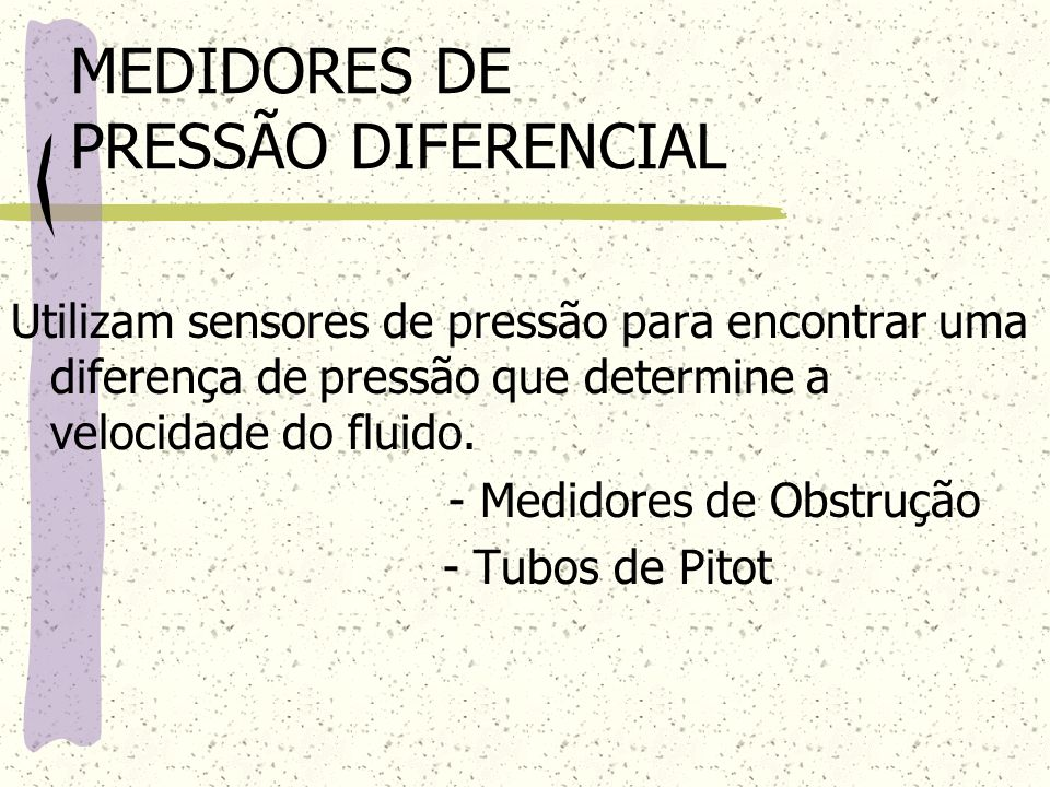 MEDIDORES DE PRESSÃO DIFERENCIAL