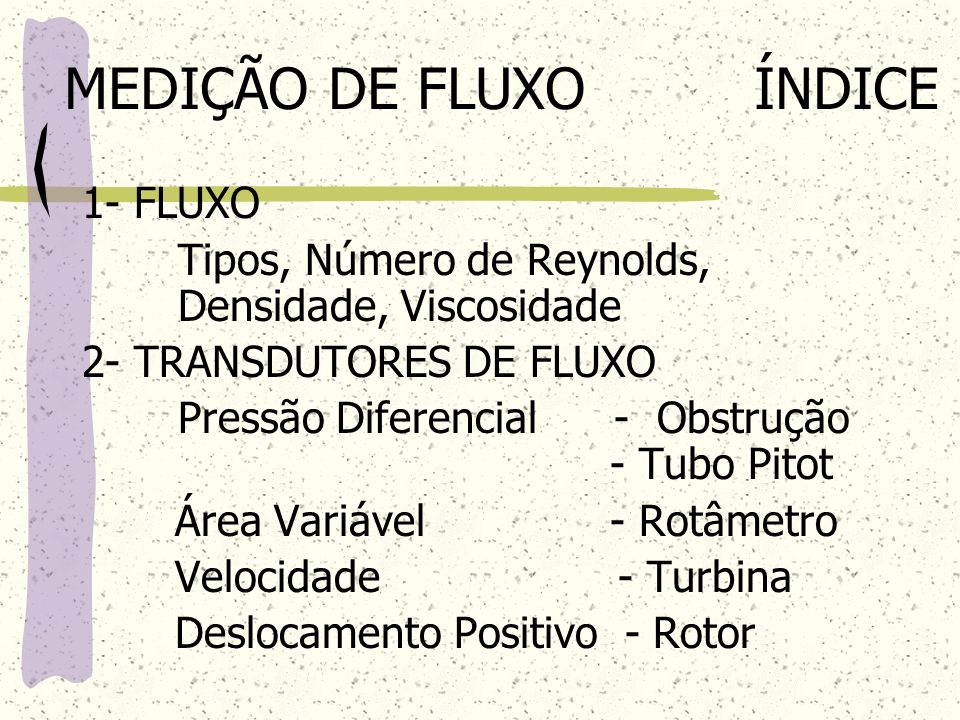 MEDIÇÃO DE FLUXO ÍNDICE