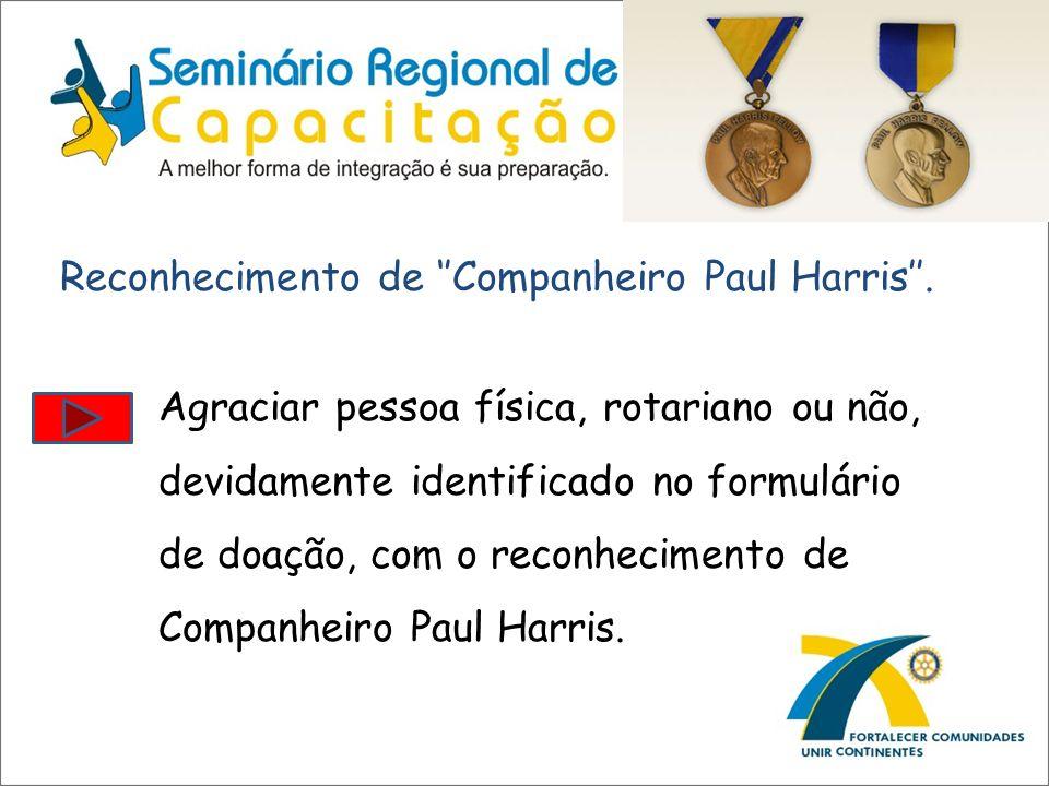 Reconhecimento de ''Companheiro Paul Harris''.